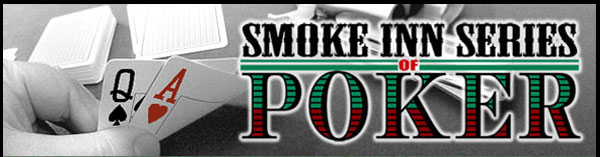 Smoke Inn Series Of Poker